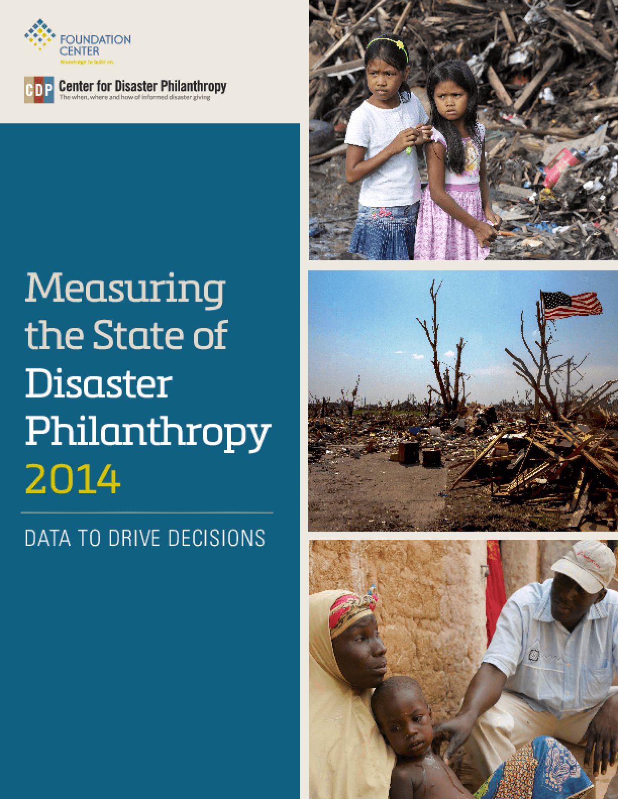 Measuring the State of Disaster Philanthropy 2014: Data to Drive Decisions