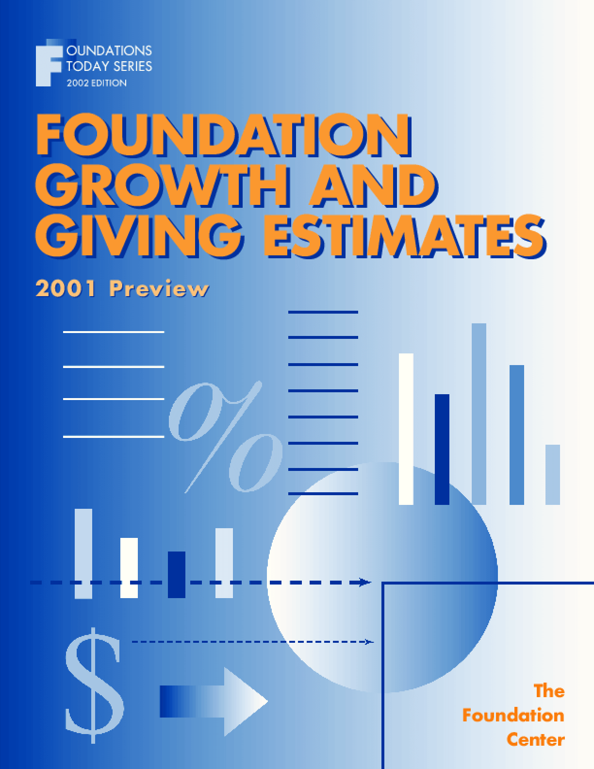 Foundation Growth and Giving Estimates: 2001Preview