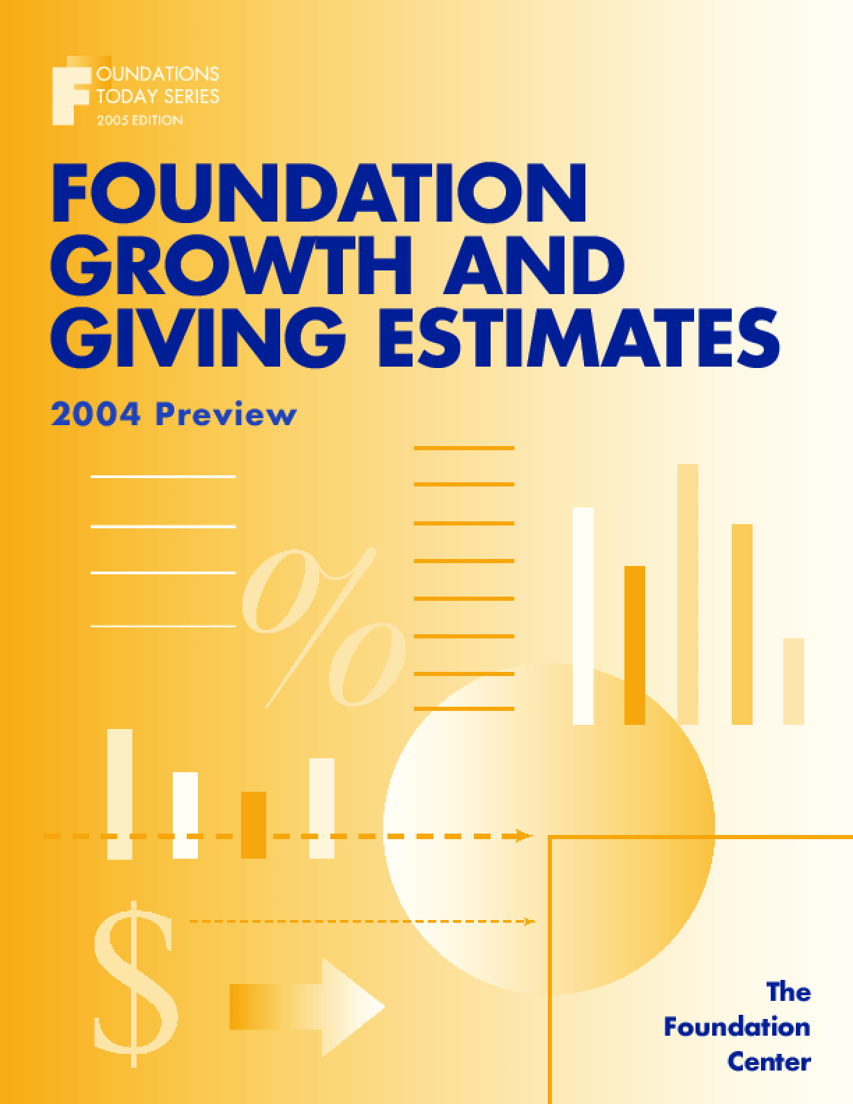 Foundation Growth and Giving Estimates: 2004 Preview
