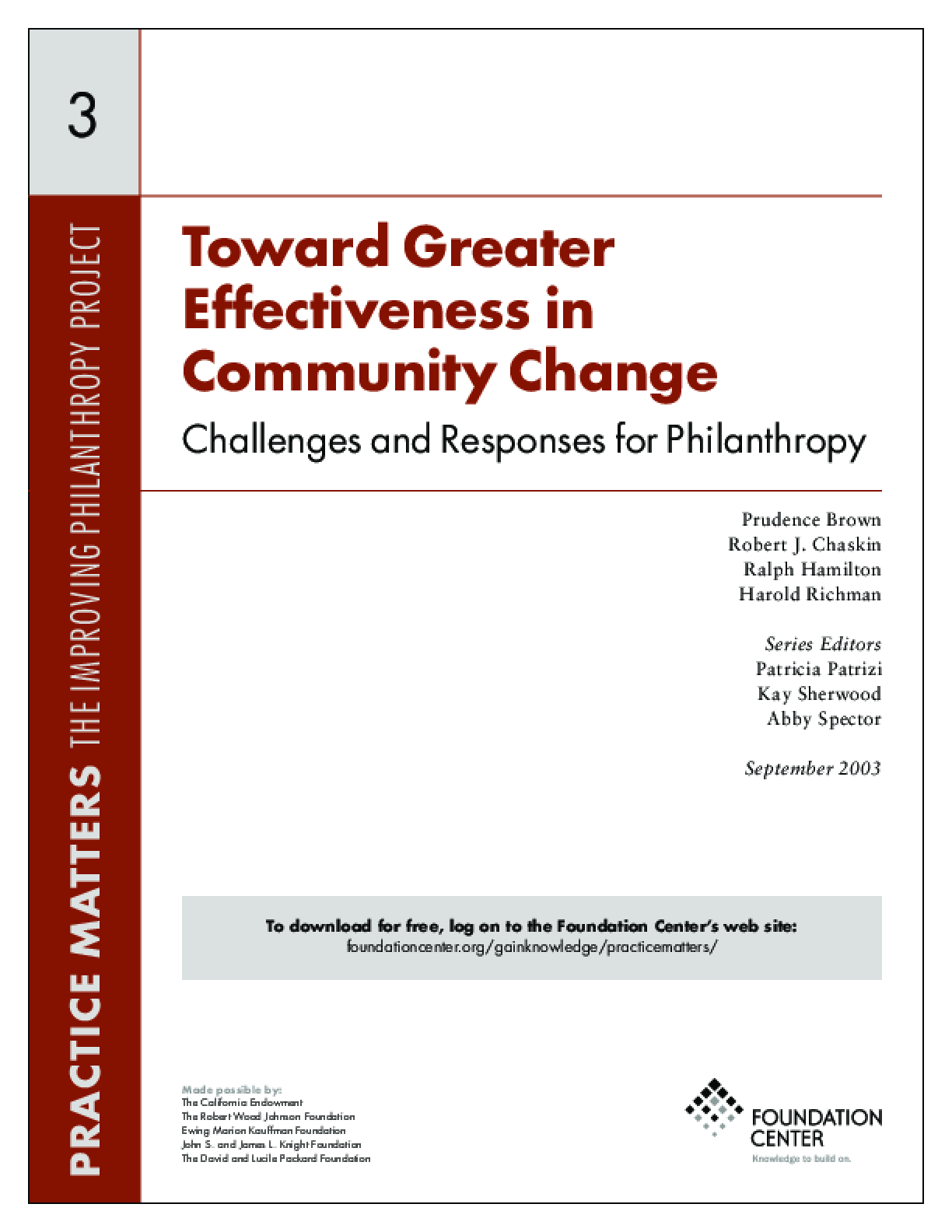 Toward Greater Effectiveness in Community Change: Challenges and Responses for Philanthropy - Executive Summary