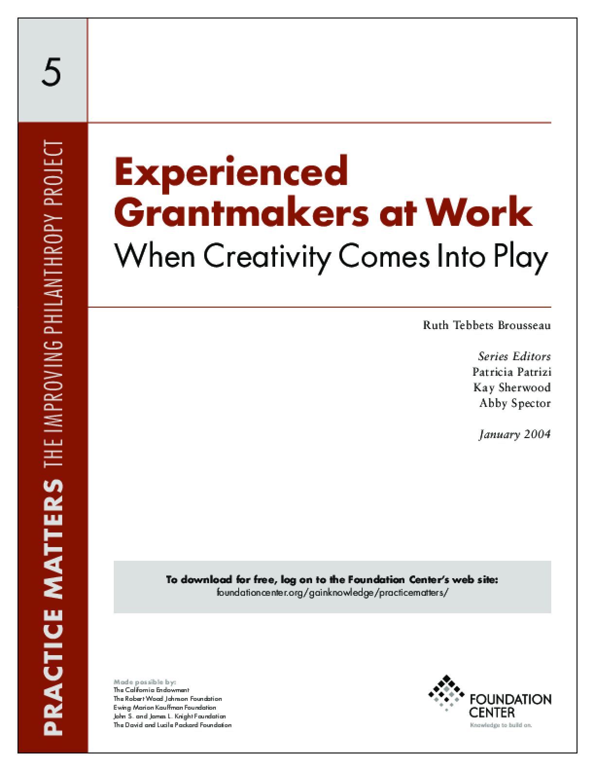 Experienced Grantmakers at Work: When Creativity Comes Into Play - Executive Summary