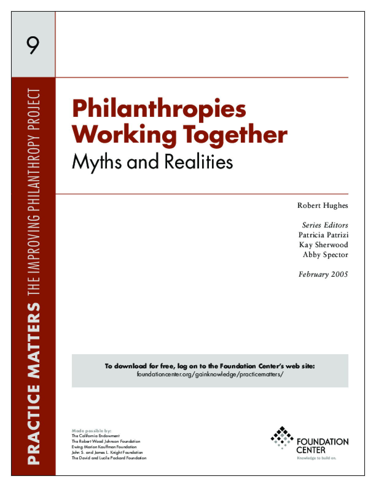 Philanthropies Working Together: Myths and Realities - Executive Summary