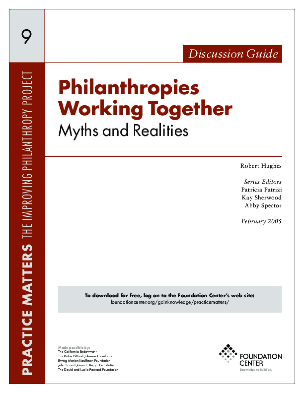 Philanthropies Working Together: Myths and Realities - Discussion Guide