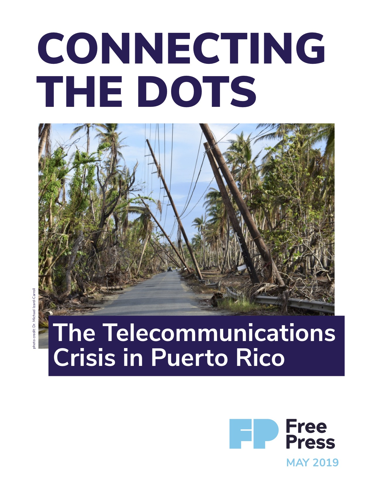Connecting the Dots: The Telecommunications Crisis in Puerto Rico