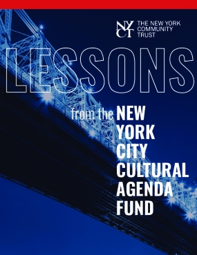 Lessons from the New York City Cultural Agenda Fund