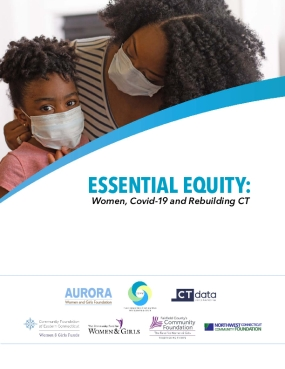 Essential Equity: Women, Covid-19 and Rebuilding CT