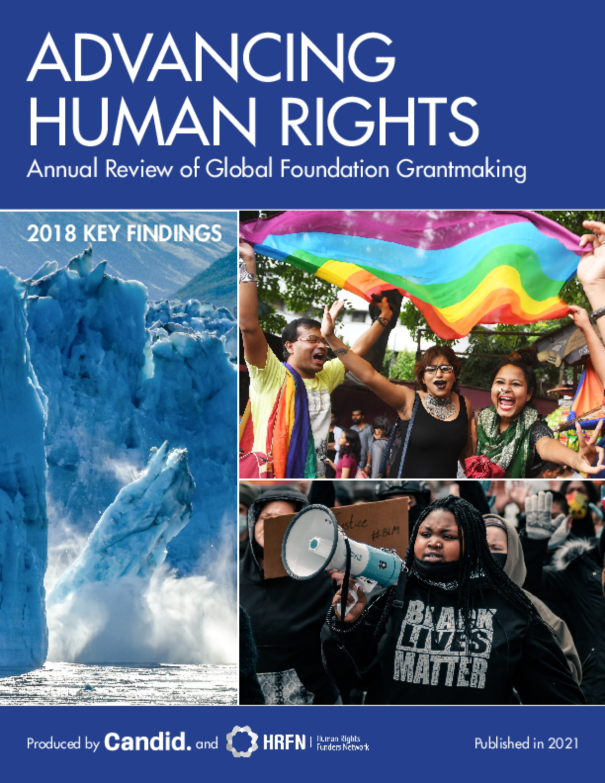 Advancing Human Rights: Annual Review of Global Foundation Grantmaking, 2018 Key Findings