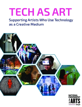Tech as Art: Supporting Artists Who Use Technology as a Creative Medium