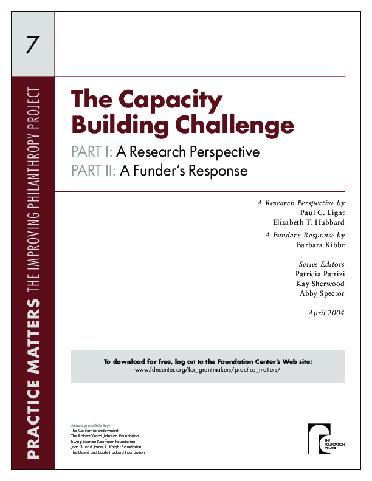 The Capacity Building Challenge -- Part II: A Funder's Response