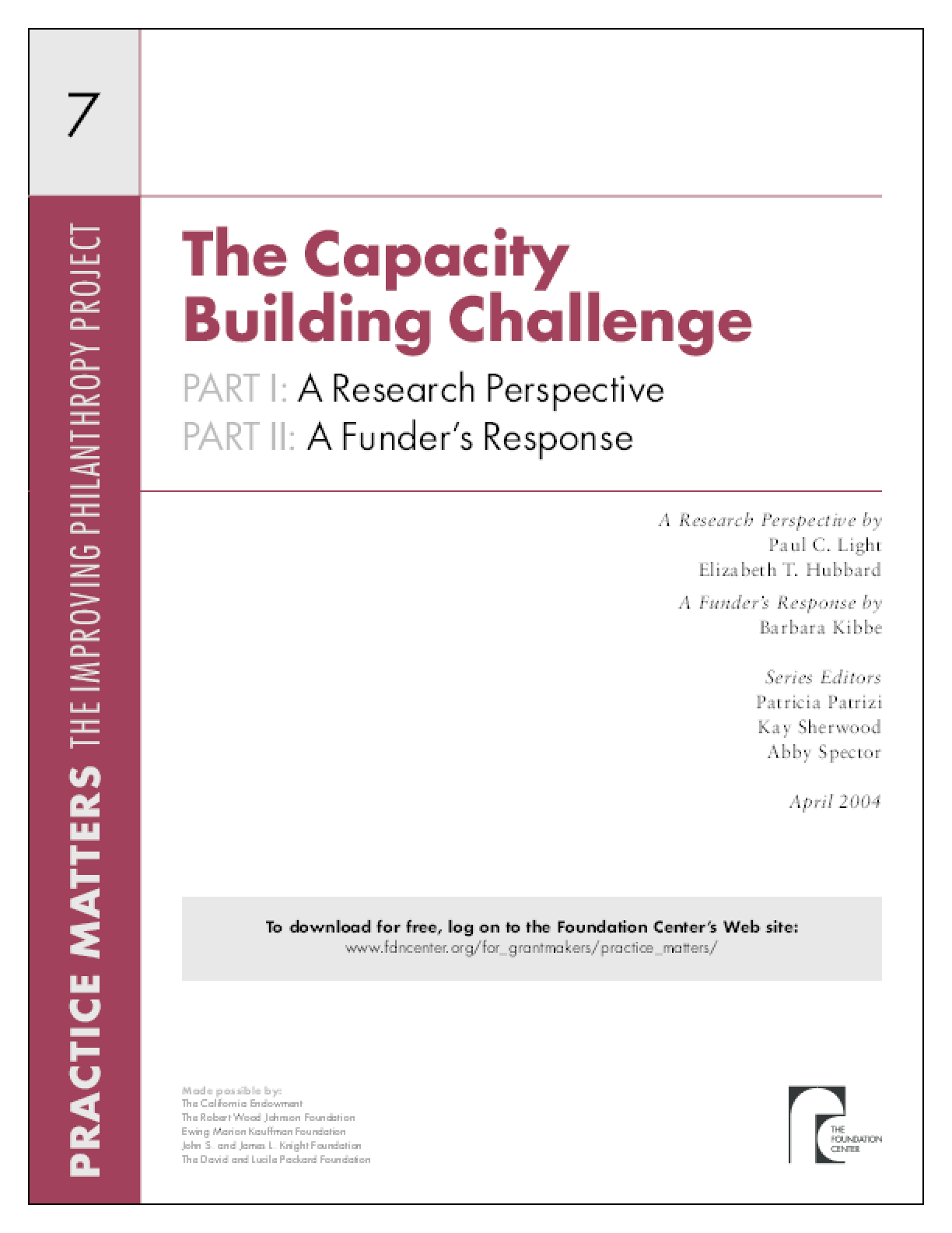 The Capacity Building Challenge -- Part I: A Research Perspective