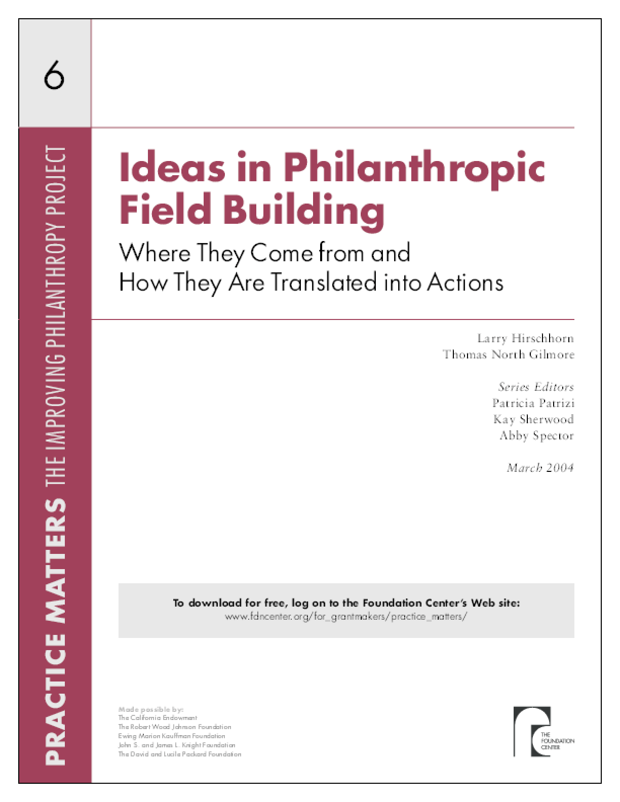 Ideas in Philanthropic Field-Building: Where They Come From and How They Are Translated Into Actions